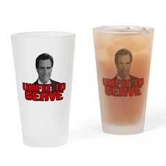 Anti-Romney: Unfit To Serve Drinking Glass