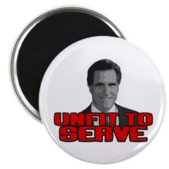 Anti-Romney: Unfit To Serve Magnet