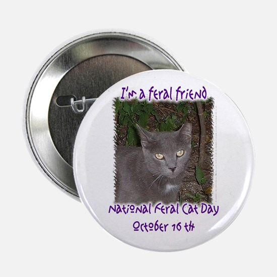 "national feral cat day 2.25"" Button (10 pack)"