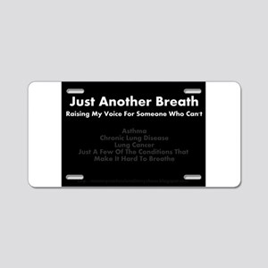Just Another Breath Aluminum License Plate