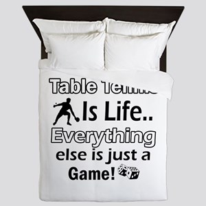 Table Tennis Is Life Queen Duvet