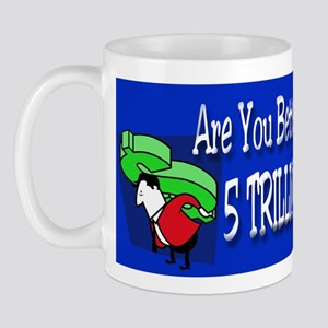 Are You Better Off Mug