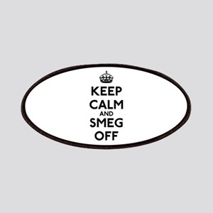 Keep Calm And Smeg Off Patches