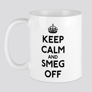 Keep Calm And Smeg Off Mug