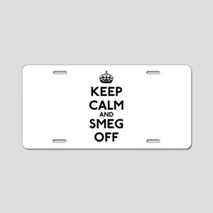Keep Calm And Smeg Off Aluminum License Plate