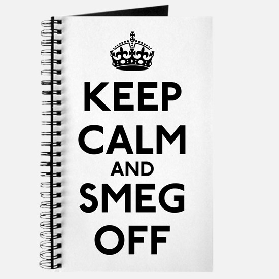 Keep Calm And Smeg Off Journal