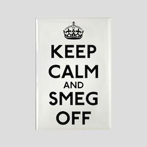 Keep Calm And Smeg Off Rectangle Magnet