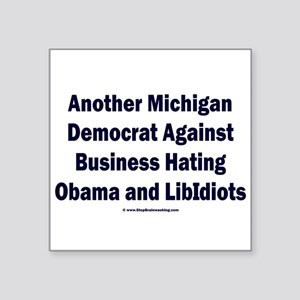 "Michigan Democrat - Square Sticker 3"" x 3"""