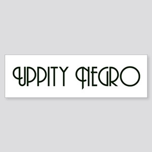 Uppity Negro Bumper Sticker