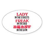 Lady freak beast Sticker (Oval)