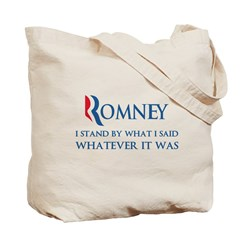 Anti-Romney: Whatever I Said Tote Bag