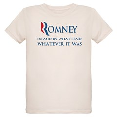 Anti-Romney: Whatever I Said Organic Kids T-Shirt