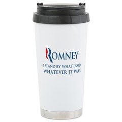 Anti-Romney: Whatever I Said Stainless Steel Trave