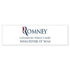 Anti-Romney: Whatever I Said Sticker (Bumper)