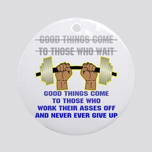 Good Things Come Ornament (Round)