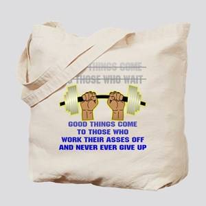 Good Things Come Tote Bag