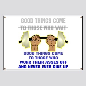Good Things Come Banner