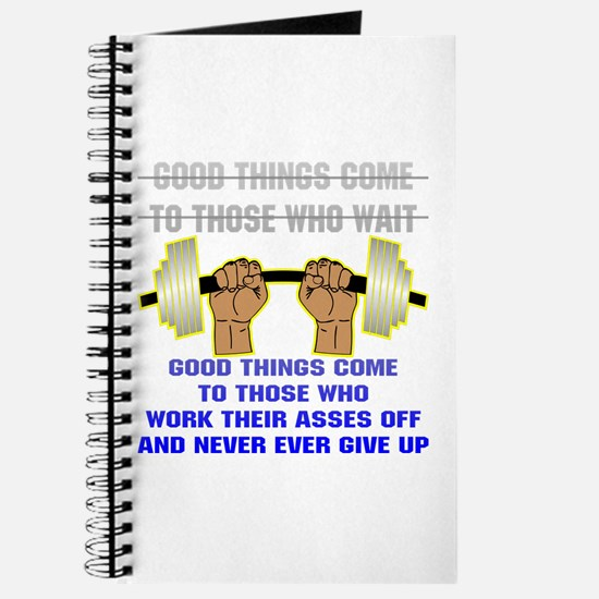 Good Things Come Journal