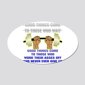 Good Things Come 20x12 Oval Wall Decal