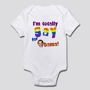 Totally Gay For Obama Infant Bodysuit