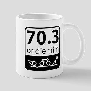 Half Ironman Or Die Mug