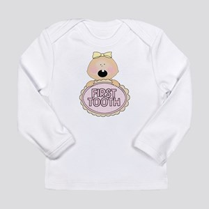 Girl Babys First Tooth Baby Shirt - Long Sleeve