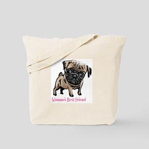 Woman's Best Friend Pug Tote Bag