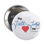 Tooth Fairy Loves Me Button