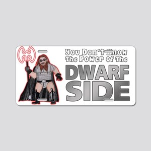 The Dwarf Side Aluminum License Plate