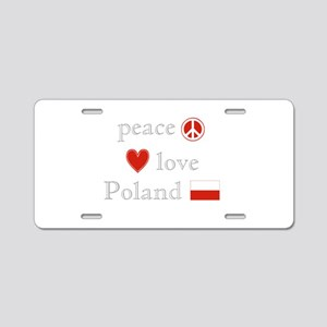 Peace, Love and Poland Aluminum License Plate