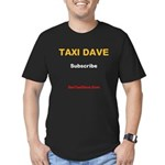Taxi Dave Subscribe T-Shirt - Front Men's Fitted T