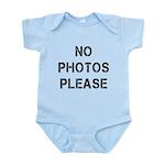 No Photos Please Infant Bodysuit