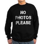 No Photos Please Sweatshirt (dark)