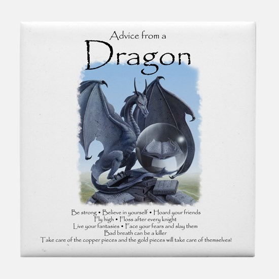 Advice from a Dragon Tile Coaster