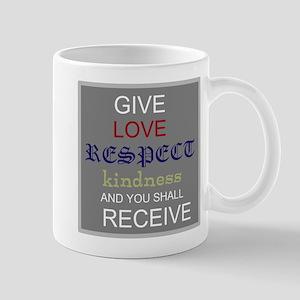 Give & You Shall Receive Mug