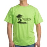 Beauty and the Beach Green T-Shirt