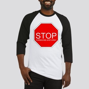 Stop, Collaborate and Listen Baseball Jersey