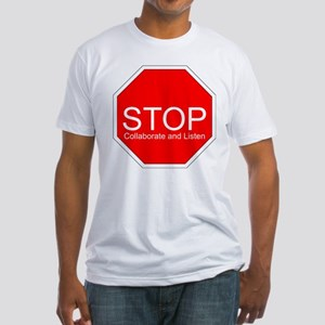 Stop, Collaborate and Listen Fitted T-Shirt