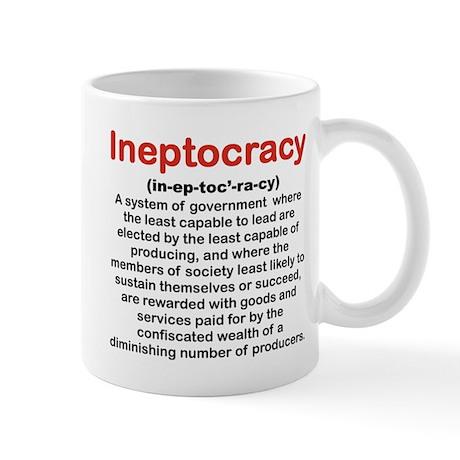 INEPTOCRACY mug Mug