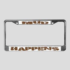 Mud Happens License Plate Frame