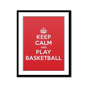 Keep Calm Play Basketball Framed Panel Print