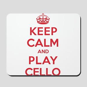 Keep Calm Play Cello Mousepad