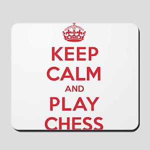 Keep Calm Play Chess Mousepad