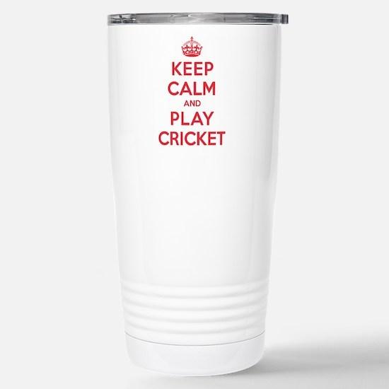 Keep Calm Play Cricket Stainless Steel Travel Mug