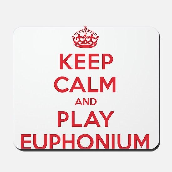 Keep Calm Play Euphonium Mousepad
