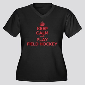 Keep Calm Play Field Hockey Women's Plus Size V-Ne