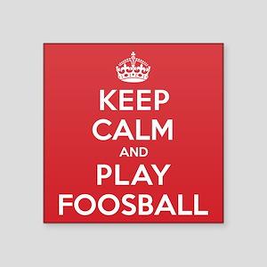 "Keep Calm Play Foosball Square Sticker 3"" x 3"""