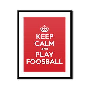 Keep Calm Play Foosball Framed Panel Print