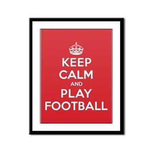 Keep Calm Play Football Framed Panel Print