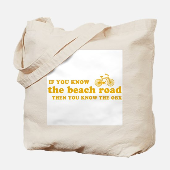 If You Know the Beach Road Tote Bag